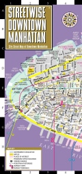 Streetwise Downtown Manhattan: Street Map of Downtown Manhattan, Ny (Sheet map)