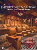 Entertainment Rooms: Theaters, Bars, & Game Rooms (Paperback)