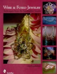 Wire & Fused Jewelry: Techniques from the Sandk�hler Studio (Paperback)