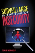 Surveillance in the Time of Insecurity (Paperback)