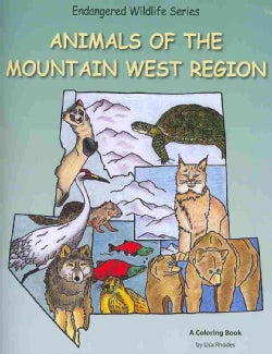 Animals of the Mountain West Region (Paperback)