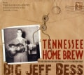 Jeff Bess - Tennessee Home Brew
