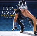 LADY GAGA - POKER FACE REMIXES