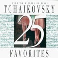 Various - 25 Tchaikovsky Favorites