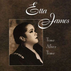Etta James - Time After Time