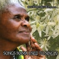 SONGS MAMA USED TO SING - VOL. 4-SONGS MAMA USED TO SING
