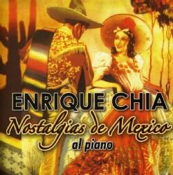 ENRIQUE CHIA - NOSTALGIAS DE MEXICO AL PIANO