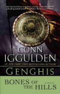 Genghis: Bones of the Hills (Paperback)