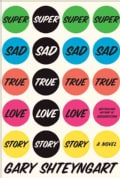 Super Sad True Love Story (Hardcover)