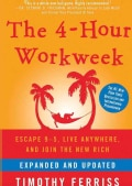 The 4-Hour Workweek: Escape 9-5, Live Anywhere, and Join the New Rich (CD-Audio)