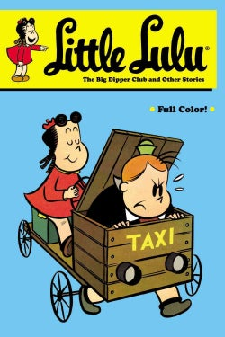 Little Lulu 22: The Big Dipper and Other Stories (Paperback)