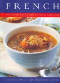 French: The Secrets of Classic Cooking Made Easy (Paperback)