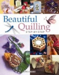 Beautiful Quilling Step-by-Step (Paperback)