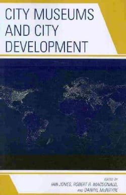 City Museums and City Development (Paperback)