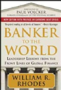 Banker to the World: Leadership Lessons from the Front Lines of Global Finance (Hardcover)