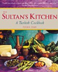 The Sultan's Kitchen: A Turkish Cookbook (Paperback)