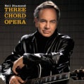 Neil Diamond - Three Chord Opera