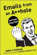 Emails from an Asshole: Real People Being Stupid (Paperback)