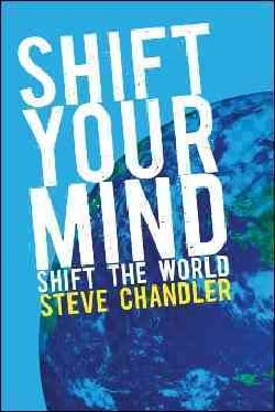 Shift Your Mind: Shift the World (Paperback)