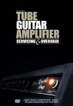 Tube Guitar Amplifier Servicing and Overhaul (DVD)
