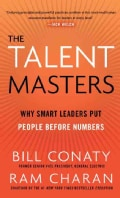 The Talent Masters: Why Smart Leaders Put People Before Numbers (Hardcover)