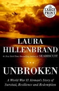 Unbroken: A World War II Story of Survival, Resilience, and Redemption (Paperback)