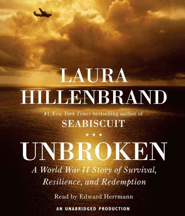 Unbroken: A World War II Story of Survival, Resilience, and Redemption (CD-Audio)