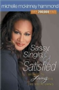 Sassy, Single, & Satisfied (Paperback)