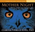 Mother Night: Myths, Stories, and Teachings for Learning to See in the Dark (CD-Audio)
