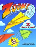 Zoom!: The Complete Paper Airplane Kit! (Paperback)