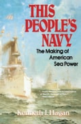 This People's Navy: The Making of American Sea Powder (Paperback)
