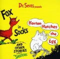 Artist Not Provided - Dr. Seuss Presents Fox In Sox, Horton Hatches The Egg & Other Stories