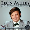 LEON ASHLEY - LAURA (WHAT'S HE GOT THAT