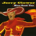 Jerry Clower - More Good 'Uns