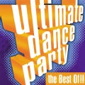 Various - Ultimate Dance Party: The Best Of!