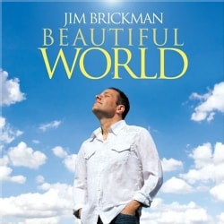 Jim Brickman - Beautiful World