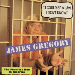 James Gregory - It Could Be A Law, I Don't Know! The Funniest Man In America