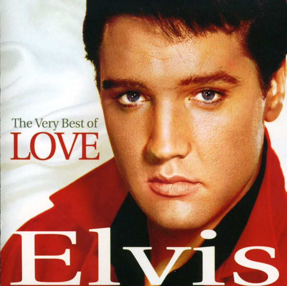 Elvis Presley - The Very Best of Love