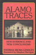 Alamo Traces: New Evidence and New Conclusions (Paperback)