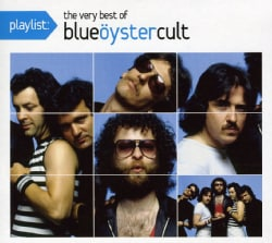 Blue Oyster Cult - Playlist: The Very Best of Blue Oyster Cult