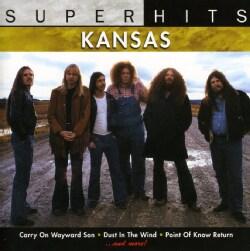 Kansas - Super Hits: Kansas