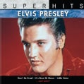 Elvis Presley - Super Hits: Elvis Presley