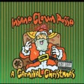 Insane Clown Posse - Carnival Christmas