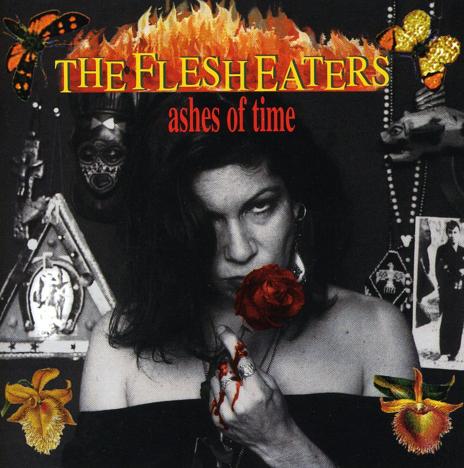 FLESH EATERS - ASHES OF TIME