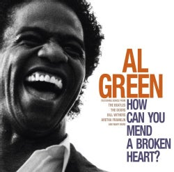 Al Green - How Can You Mend A Broken Heart?