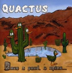 QUACTUS - ONCE A POND A SPINE
