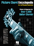 Picture Chord Encyclopedia for Left-handed Guitarists: Photos and Diagrams for over 2,600 Chords! (Paperback)