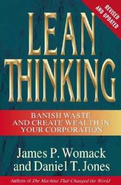 Lean Thinking: Banish Waste and Create Wealth in Your Corporation (Hardcover)