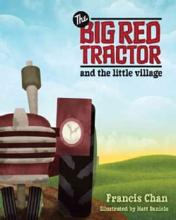 The Big Red Tractor and The Little Village (Hardcover)