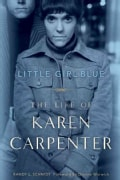 Little Girl Blue: The Life of Karen Carpenter (Hardcover)